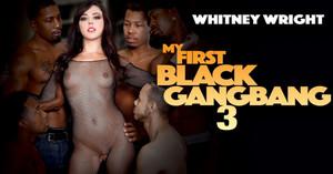 My First Black Gangbang 3